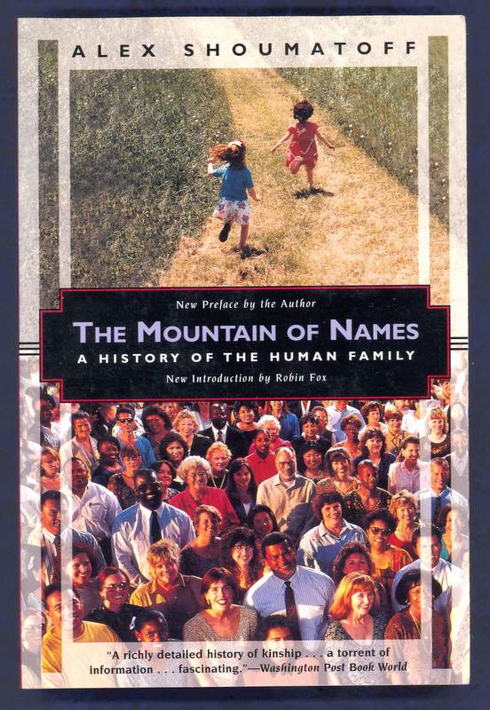 The book 'The Mountain of Names: A history of the human Family' with introduction by Robin Fox